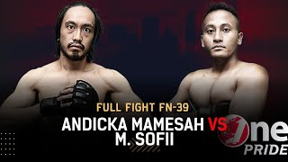 Contender Fight! 🤩 Andicka Mamesah VS Mukhamad Sofii || Full Fight One Pride MMA FN-39
