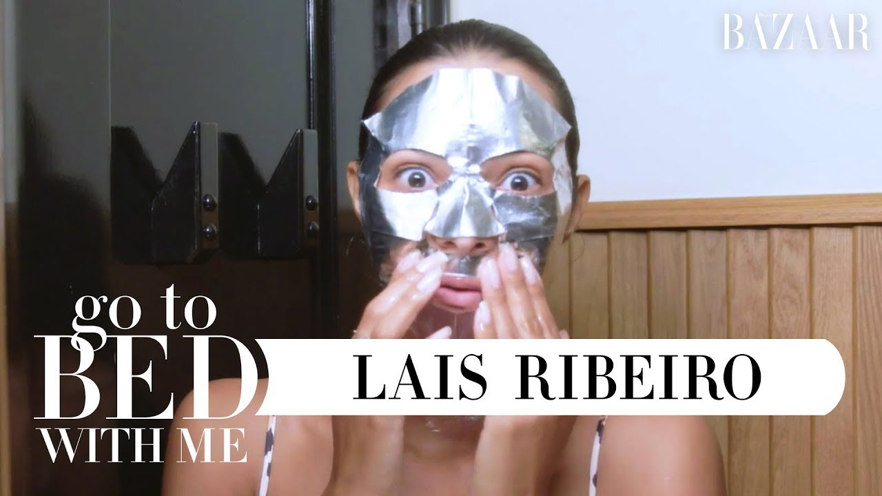 Victoria's Secret Angel Lais Ribeiro's Nighttime Skincare Routine | Go To Bed With Me