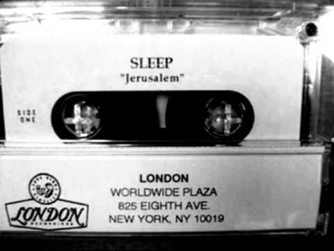 Sleep - Jerusalem   [ HQ Full ]  (Dopesmoker)