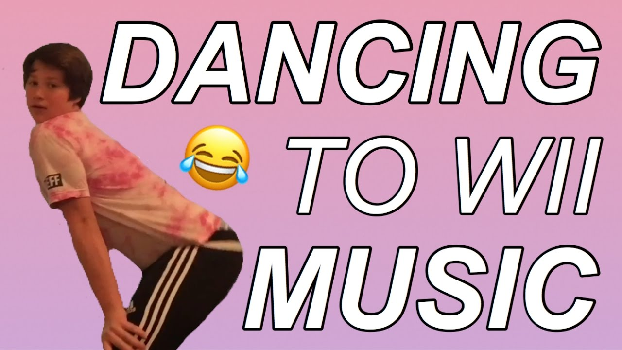 DANCING TO WII MUSIC!