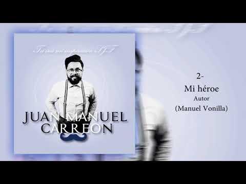 Juan Manuel Carreon - Tu eres mi Inspiracion SJF (2014) - Full Album
