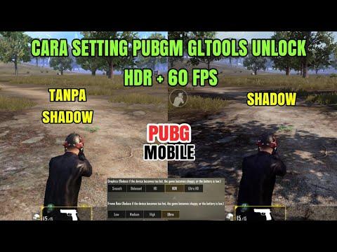 PEMUJA GRAFIK WAJIB NONTON! CARA SETTING GLTOOLS PUBG MOBILE UNLOCK HDR 60  FPS