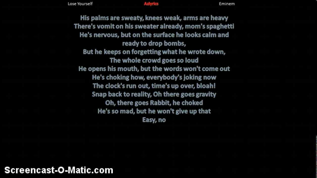Eminem- Lose Yourself Lyrics - YouTube