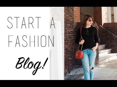 How to Start a Fashion Blog in 4 Easy Steps
