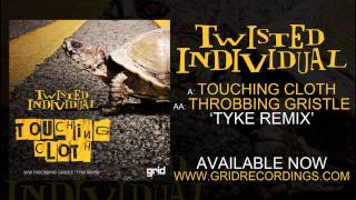Twisted Individual - Touching Cloth