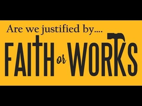 Salvation by Faith, Grace or Works
