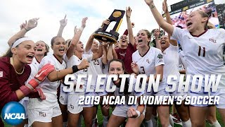 2019 DI NCAA women's soccer selection show | Full bracket reveal