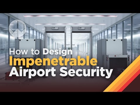 How to Design Impenetrable Airport Security