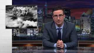 Last Week Tonight with John Oliver: Nuclear Weapons (HBO)