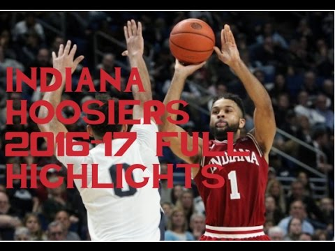 Indiana Hoosiers Basketball 2016-17 Full Highlights