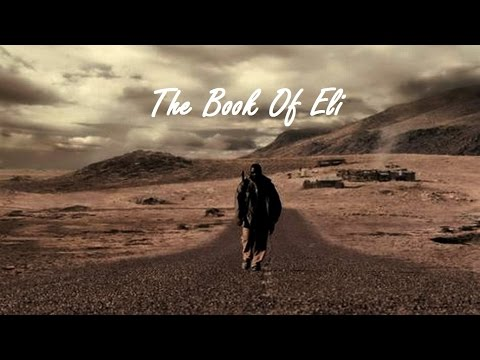 The Book Of Eli- Video Compilation From Movie Bible