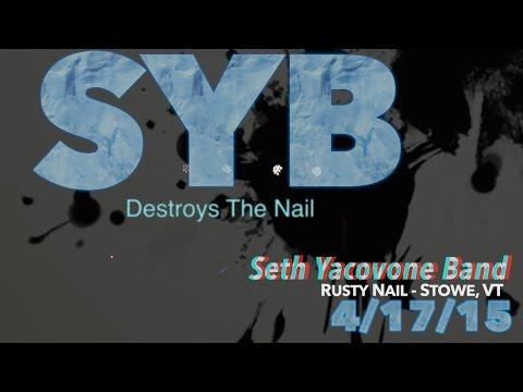 Seth Yacovone Band - The Untitled One (Slow) - Rusty Nail VT Mp3