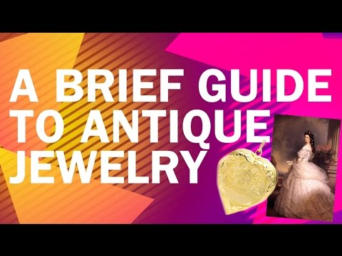 Guide to the Eras of Antique Jewelry