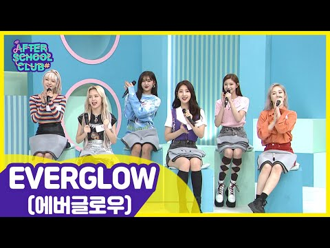 [After School Club] EVERGLOW(에버글로우), the Hot Rookies of 2019 ! _ Full Episode - Ep.385
