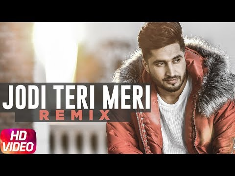 Jodi Teri Meri | Remix Video | Jassi Gill | Desi Crew | Latest Remix Song 2018 | Speed Records