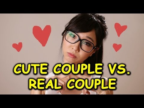 CUTE COUPLE VS. REAL COUPLE
