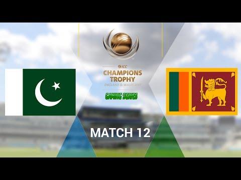 ICC CHAMPIONS TROPHY 2017 GAMING SERIES - PAKISTAN v SRI LANKA - GROUP B MATCH 12