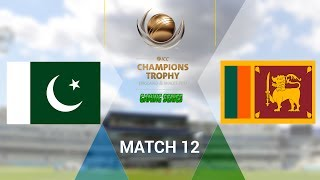 vuclip ICC CHAMPIONS TROPHY 2017 GAMING SERIES - PAKISTAN v SRI LANKA - GROUP B MATCH 12