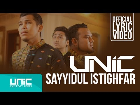 UNIC - SAYYIDUL ISTIGHFAR (OFFICIAL LYRIC VIDEO) ᴴᴰ