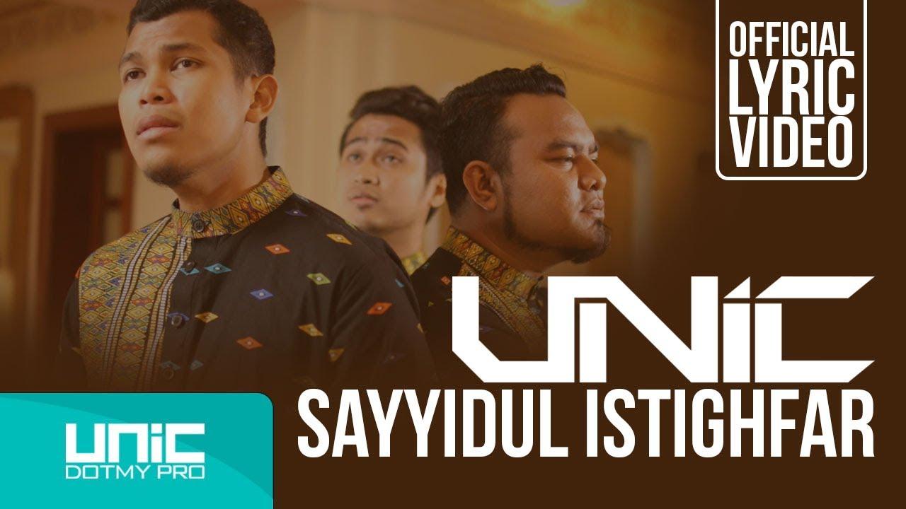 Download UNIC - SAYYIDUL ISTIGHFAR (OFFICIAL LYRIC VIDEO) ᴴᴰ