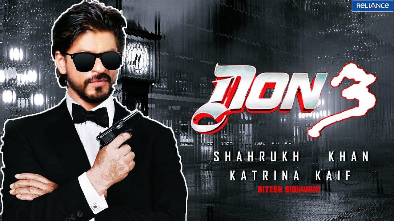 1 don 3 shahrukh khan katrina kaif upcoming