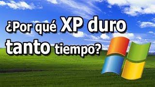 ¿Por qué WINDOWS XP duró tanto tiempo?