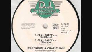 Kenny Jammin Jason & Fast Eddie - Can U Dance (Acid Remix) From 1989.wmv