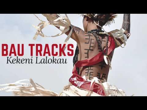 Bau Tracks - Kekeni Lalokau