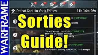 Daily End Game Content! Enter the Sortie System! Warframe Update 18.01 Guide [1080HD]