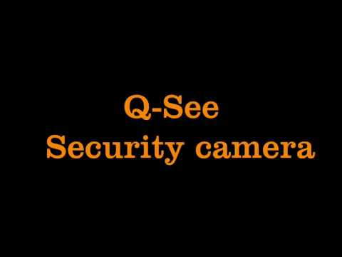 Q-See Security camera