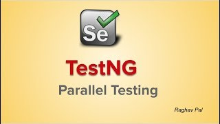 TestNG How to do Parallel Testing | Selenium Parallel testing TestNG | Step by Step for Beginners