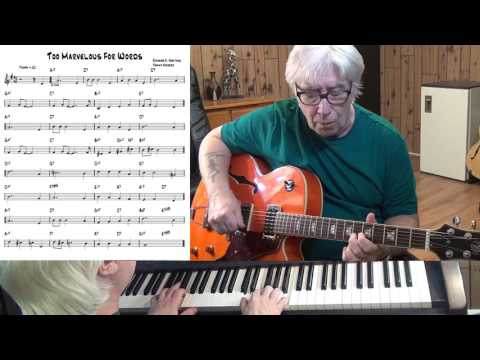 Too Marvelous For Words - Jazz guitar & piano cover ( Richard A. Whiting )