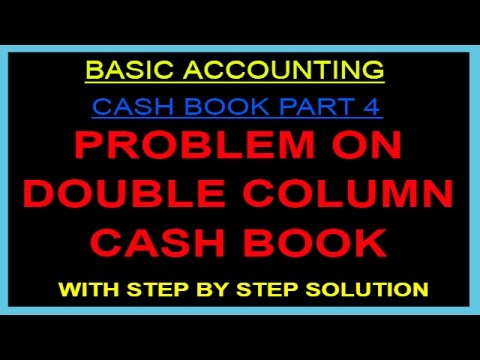 PROBLEM ON DOUBLE COLUMN CASH BOOK [HINDI]