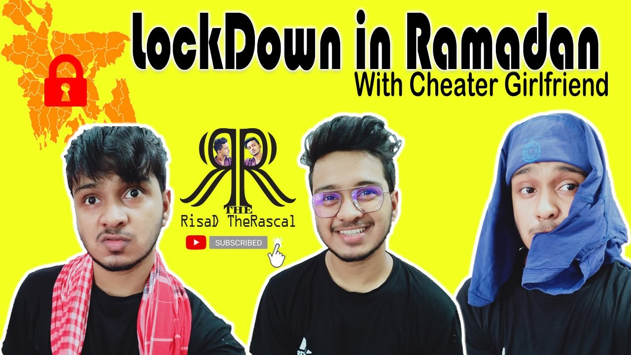 LockDown In Ramadan With Cheater Girlfriend | Comedy | Hasan Risad | RisaD TheRascal |