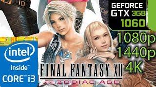 Final Fantasy 12 / XII - GTX 1060 3gb - 1080p - 1440p - 4K - i3 6100 - The Zodiac Age Remaster