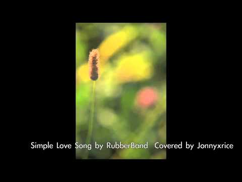 Simple Love Song RubberBand
