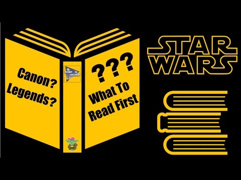 What Star Wars Book Should I Read First? (Current Canon And Legends)