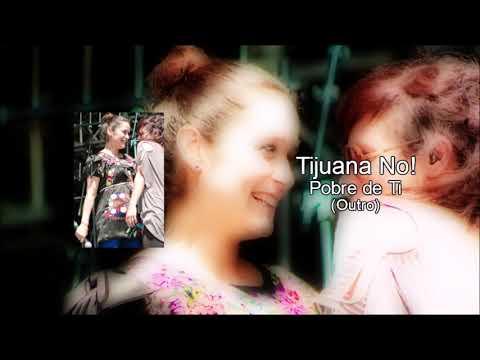 Tijuana No! - Pobre de Ti (VERSIÓN VIVE LATINO 2010)