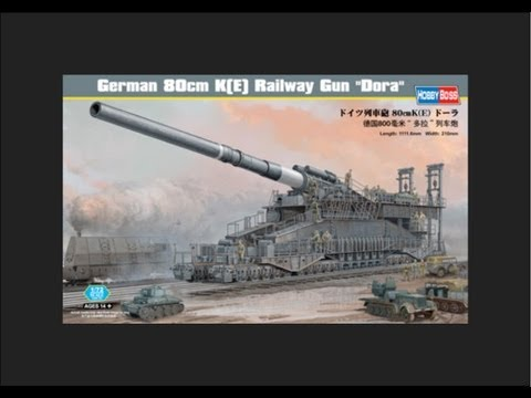 "HobbyBoss 1/72 German 80cm K(E) Railway Gun 'Dora"" Scale Model Review"