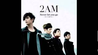 [Audio - Radio rip] 2AM - Never let you go (Japan version)