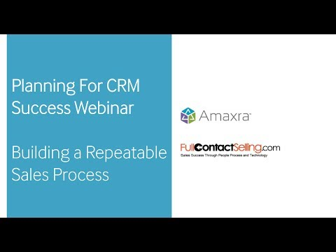 Planning For CRM Success Webinar | Building a Repeatable Sales Process