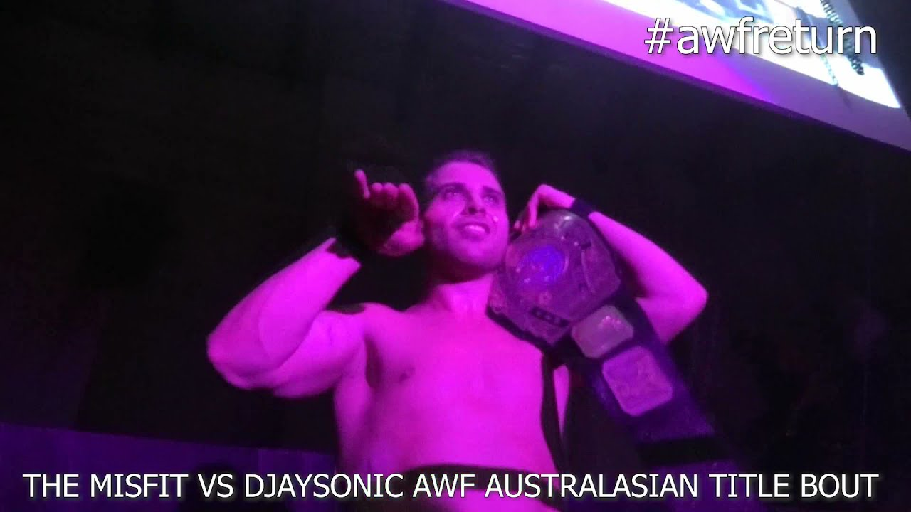 DJaysonic defeats The Misfit and leaves AWF Return To The Wrestling as AWF Australasian Champion!