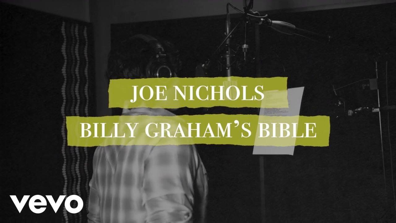 joe-nichols-billy-graham-s-bible-lyric-video-joenicholsvevo