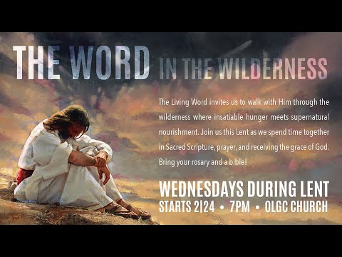 The Word in the Wilderness - 1st Night