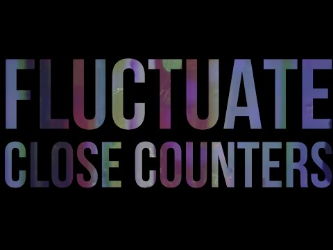 Close Counters - Fluctuate