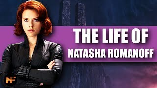 The Life of Natasha Romanoff: A Tribute to Black Widow (MCU Explained)