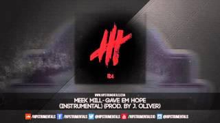 meek mill gave em hope instrumental prod by j oliver dl via hipstrumentals