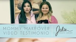 Mommy Makeover Video Testimonio