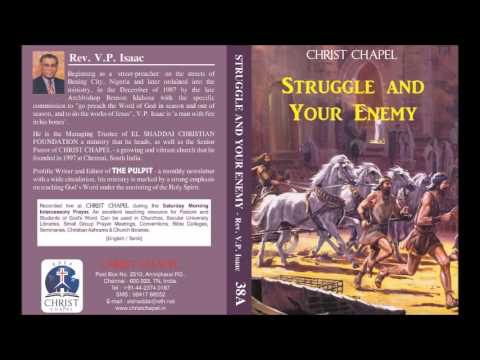 Rev. V. P. Isaac - Struggle and Your Enemy - 34 - God's Bank Heavenly Account, Philippians 4v14–19