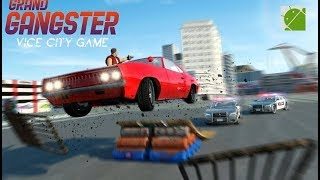 Grand Gangster Vice City Game - Android Gameplay FHD